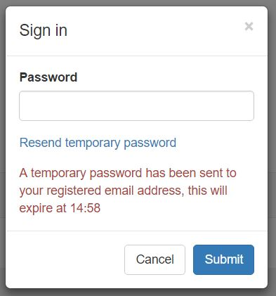 "Once you have clicked the link you will get a message displayed like the one on the left informing you that ""A temporary password has been sent to your registered email address"" and that it will expire in 15 minutes."